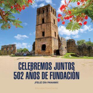 ¡Hoy celebramos 502 años de fundación de la Ciudad de Panamá!   Una ocasión especial para conmemorar a todos aquellos que han formado parte en la historia de nuestra ciudad 🇵🇦  #SeguroParaTi #Panamá #DondeDebesEstar  #Arraiján #CentroComercial #ArraijánTownCenter #PanamáLaVieja