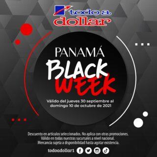 ¡Aprovecha las ofertas del Panamá Black Week de @todoadollar1! 🛍  💥 Te esperamos del jueves 30 de septiembre al domingo 10 de octubre de 2021   Descuento en artículos seleccionados. No aplica con otras promociones. Valido en todas nuestras sucursales. Mercancía sujeta a disponibilidad hasta agotar existencia.  #ParaQuePagarMas #todoadollar #ofertas #blackweek